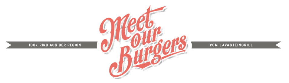 Meet our Burgers